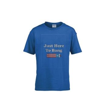 JUST HERE TO BANG Gildan Children's Round Neck T-shirt Sapphire Blue
