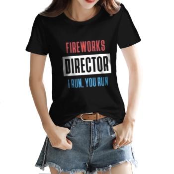 FIREWORKS DIRECTOR I RUN Custom Women's T-shirt Black